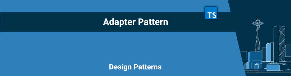 Adapter Pattern - Design Patterns com Typescript