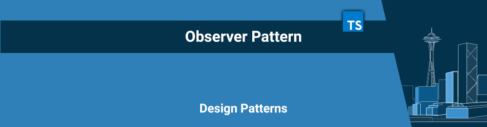 Observer Pattern - Design Patterns com Typescript